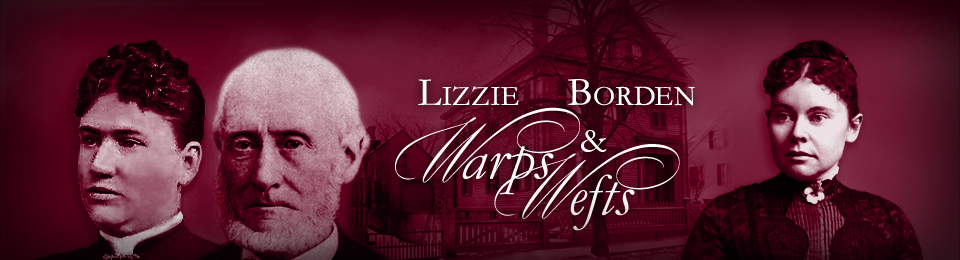Lizzie Borden : Warps & Wefts